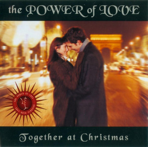 Various The Power Of Love: Together At Christmas