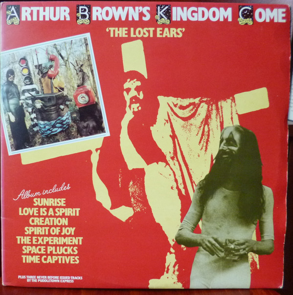 Arthur Brown's Kingdom Come The Lost Ears  Vinyl
