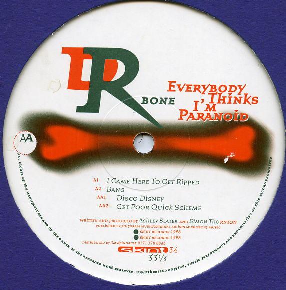 Dr. Bone Everybody Thinks I'm Paranoid  Vinyl