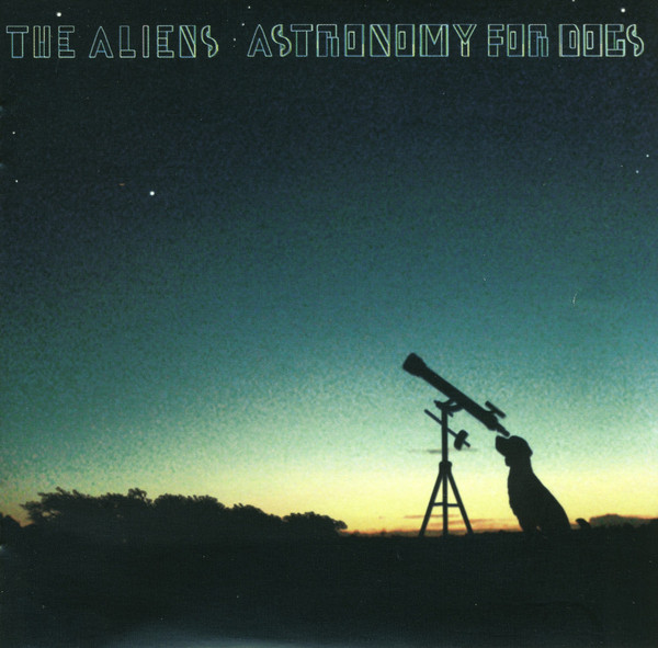 Aliens (The) Astronomy For Dogs CD