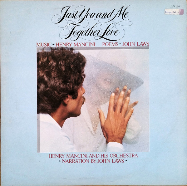 Henry Mancini, John Laws Just You And Me Together Love