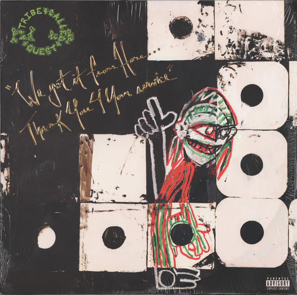 A Tribe Called Quest We Got It From Here... Thank You 4 Your Service Vinyl