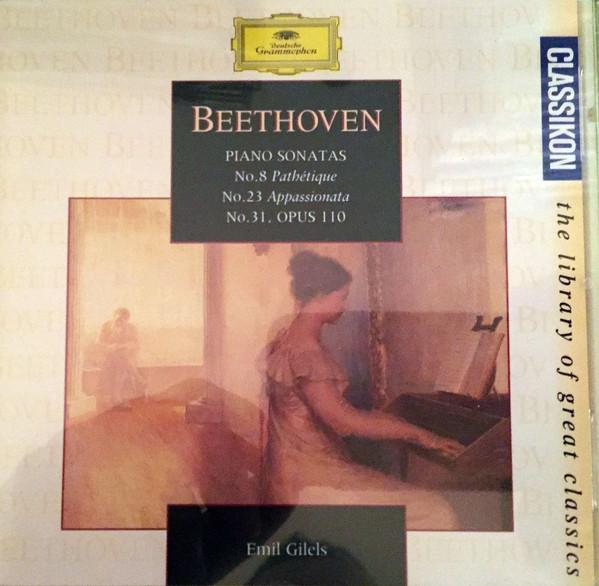 Ludwig van Beethoven, Emil Gilels Piano Sonatas: No 8 Pathetique - Nº 23 Apassionata - Nº 31 Opus 110 Vinyl