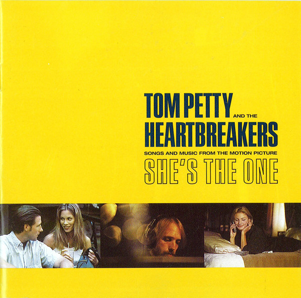 Petty, Tom and the Heartbreakers She's The One