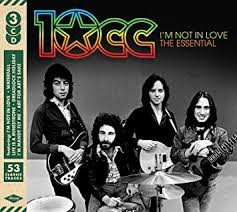 10cc I'm Not In Love: The Essential 10cc