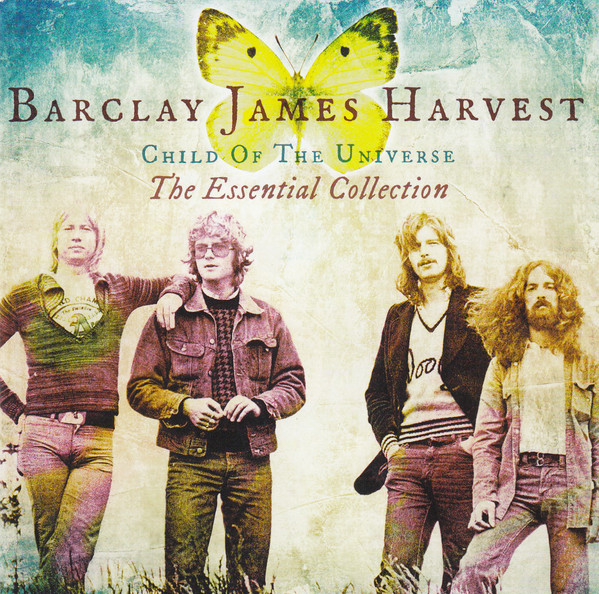 Barclay James Harvest Child Of The Universe The Essential Collection