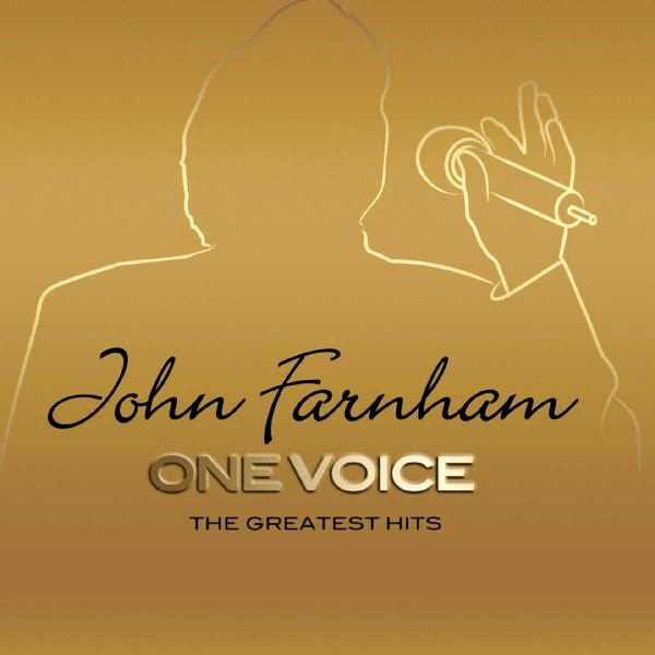 Farnham, John One Voice (The Greatest Hits) CD