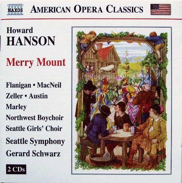 Hanson - Northwest Boychoir, Seattle Girls' Choir, Seattle Symphony, Gerard Schwarz Merry Mount