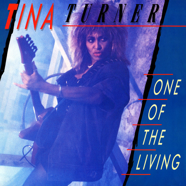 Turner, Tina One Of The Living