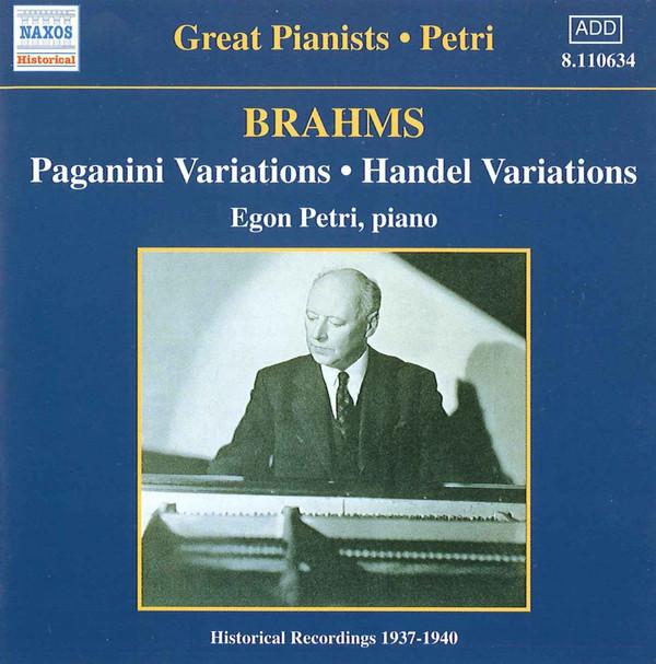 Brahms, Egon Petri Paganini Variations • Handel Variations