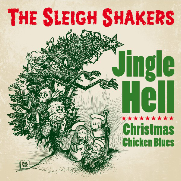 The Sleigh Shakers Jingle Hell