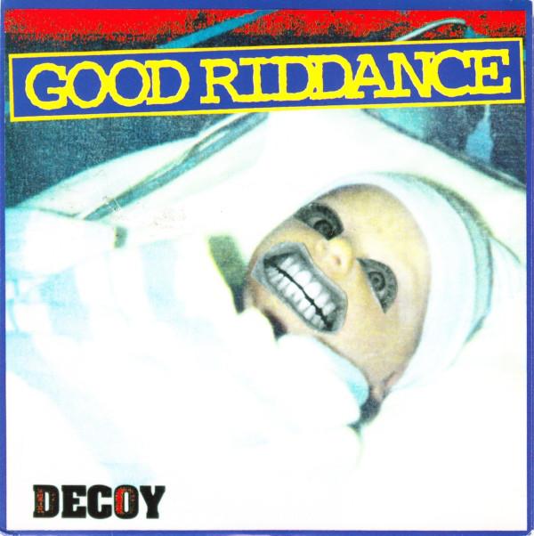 Good Riddance Decoy