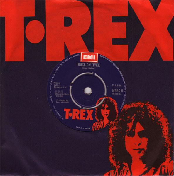 T.Rex  Truck On (Tyke)