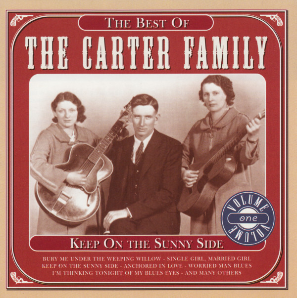The Carter Family The Best Of The Carter Family Volume One (Keep On The Sunny Side)