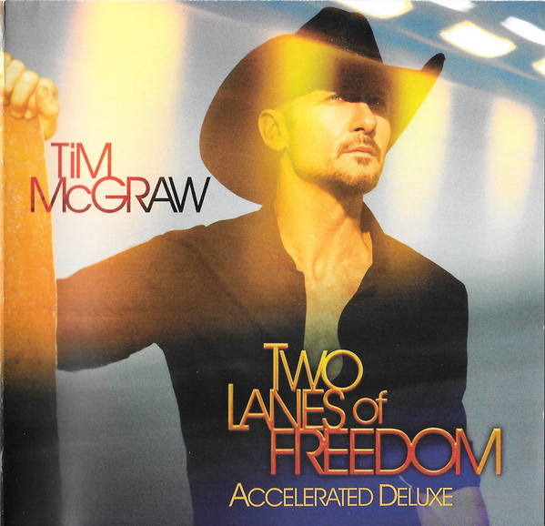 McGraw, Tim Two Lanes Of Freedom (Accelerated Deluxe)  Vinyl
