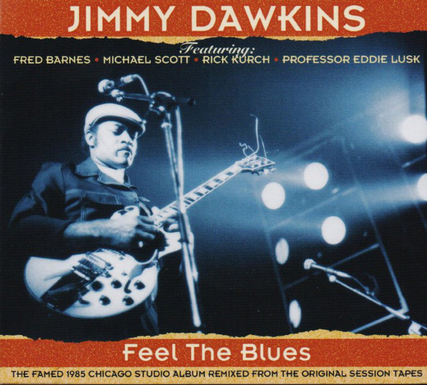 Dawkins, Jimmy Feel the Blues