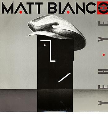 Matt Bianco Yeh Yeh