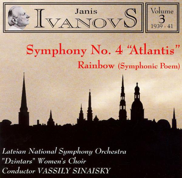Ivanovs - Latvian National Symphony Orchestra,  Volume 3, 1939 - 41: Symphony No. 4