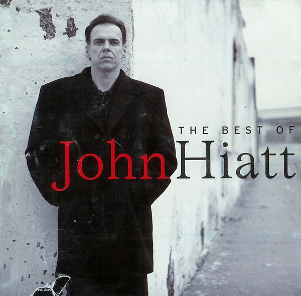 Hiatt, John The Best Of John Hiatt