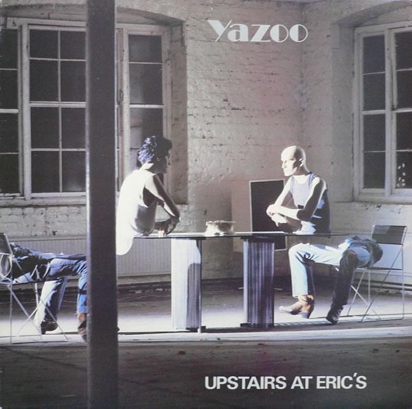 Yazoo Upstairs At Eric's Vinyl