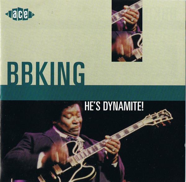 King, B.B. He's Dynamite!