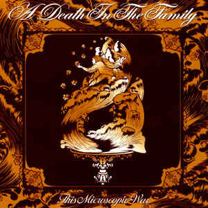 A Death In The Family This Microscopic War CD