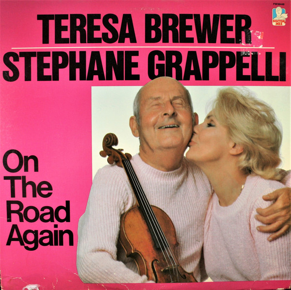 Teresa Brewer, Stephane Grappelli On The Road Again Vinyl