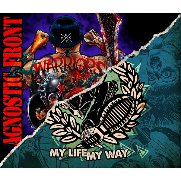 Agnostic Front Warriors / My Life My Way