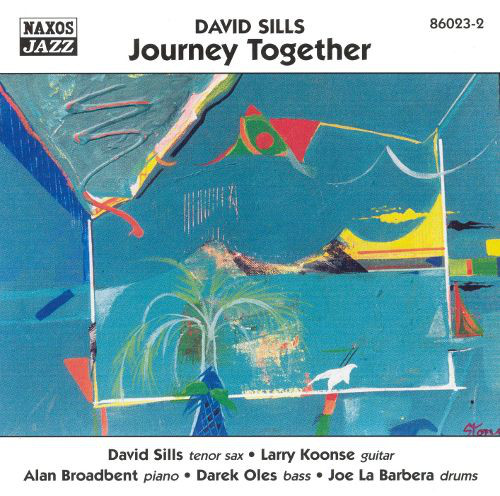 Sills, David Journey Together