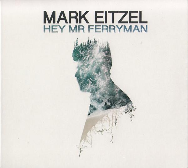 Eitzel, Mark  Hey Mr Ferryman Vinyl