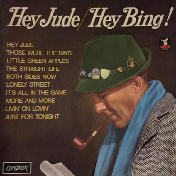 Crosby, Bing Hey Jude / Hey Bing!