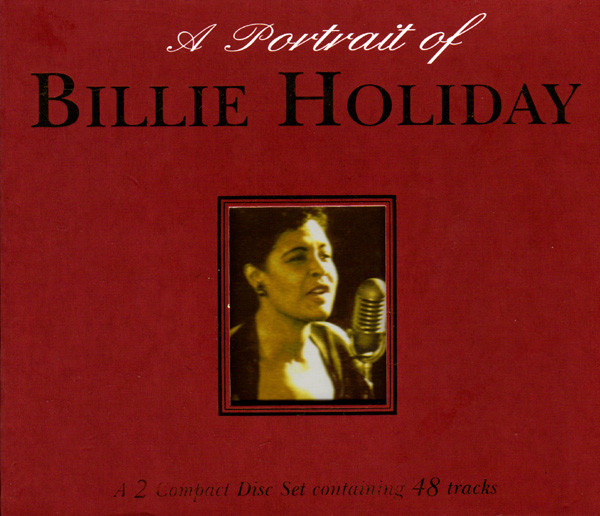 Holiday, Billie A Portrait of Billie Holiday