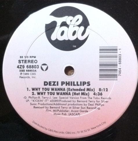 Phillips, Dezi Why You Wanna