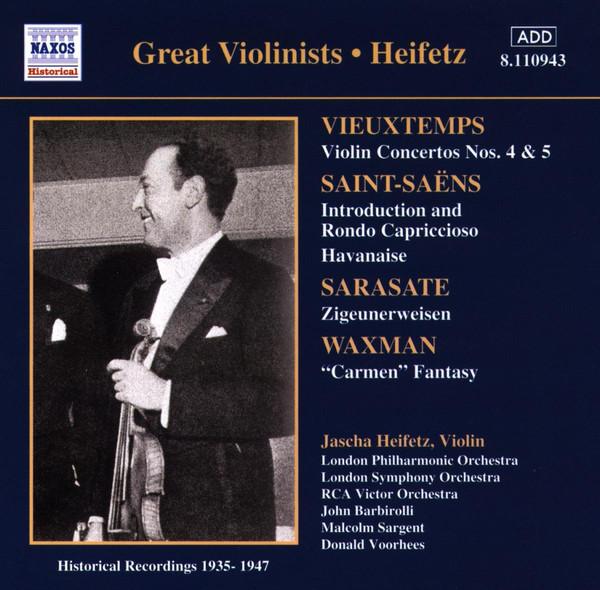 Henri Vieuxtemps, Camille Saint-Saëns, Pablo de Sarasate, Franz Waxman, Jascha Heifetz, Various Great Violinists • Heifetz