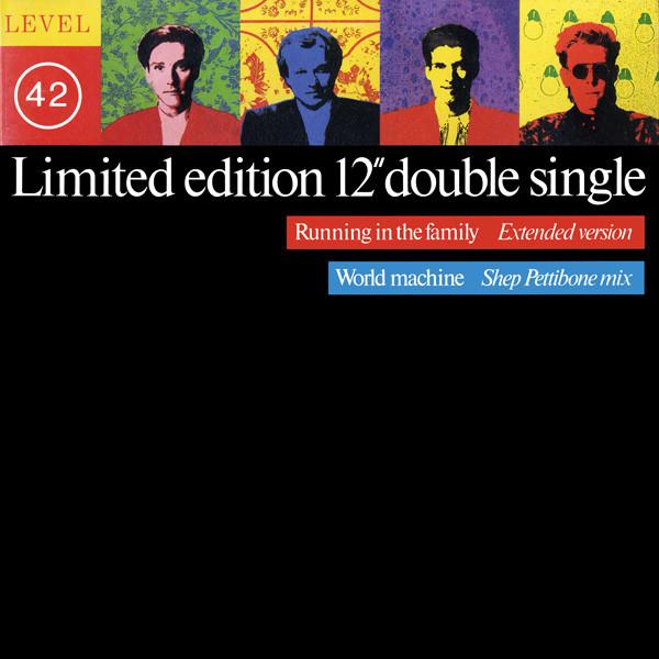 Level 42 Running In The Family (Extended Version) / World Machine (Shep Pettibone Mix) Vinyl