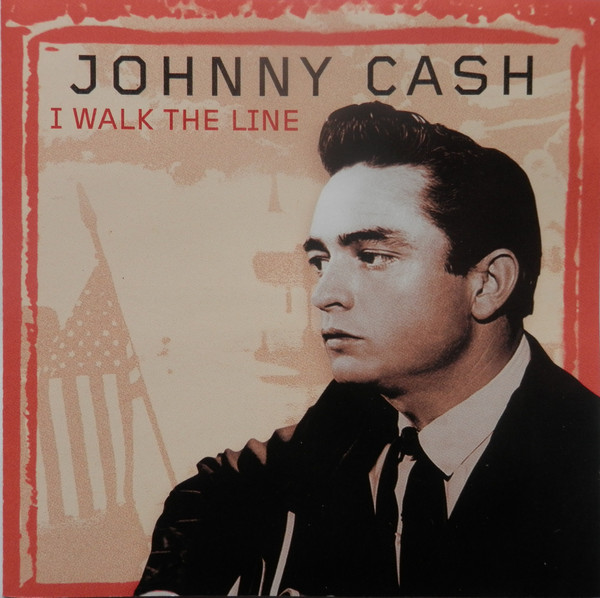 Cash, Johnny I Walk The Line CD