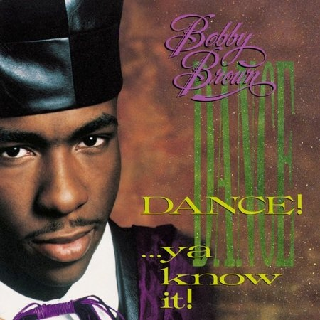 Bobby Brown Dance Ya Know It Vinyl