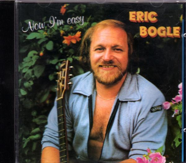 Bogle, Eric Now I'm Easy