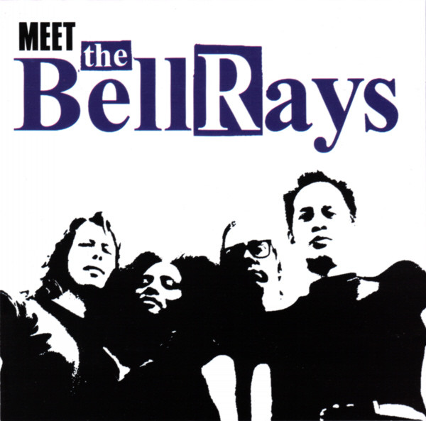 The Bellrays Meet The Bellrays Vinyl