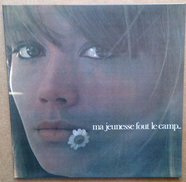 Hardy, Francois Ma Jeunesse Fout Le Camp Vinyl