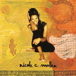 Mullen, Nicole C. Nicole C. Mullen Vinyl