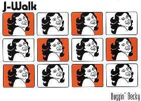J-Walk Buggin' Becky