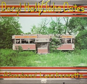 Hall, Daryl & John Oates Abandoned Luncheonette
