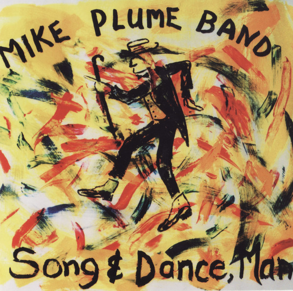 Mike Plume Band Song & Dance, Man