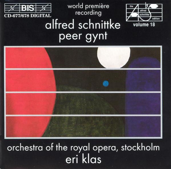Schnittke - Orchestra Of The Royal Opera, Stockholm, Eri Klas Peer Gynt
