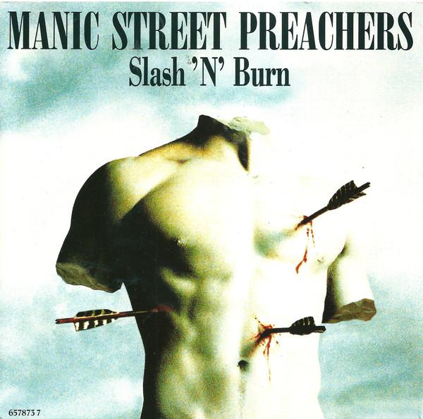 Manic Street Preachers  Slash 'N' Burn