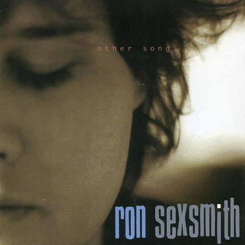 Sexsmith, Ron Other Songs CD
