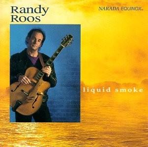 Roos, Randy Liquid Smoke Vinyl