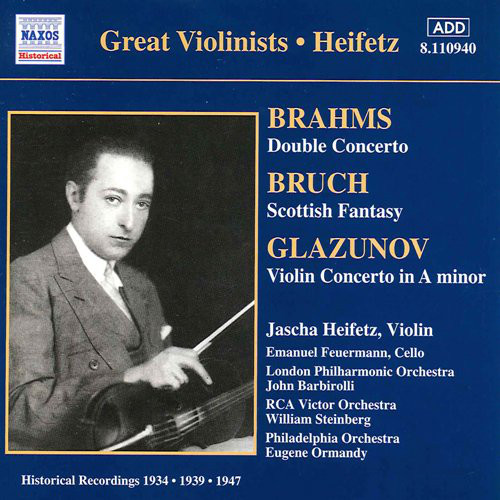 Brahms, Bruch, Glazunov, Jascha Heifetz, Various Double Concerto • Scottish Fantasy • Violin Concerto In A Minor