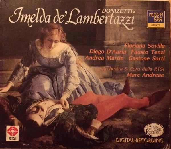Donizetti - Floriana Sovilla, Diego D'Auria, Fausto Tenzi, Andrea Martin, Gastone Sarti, Marc Andreae Imelda de' Lambertazzi  Vinyl